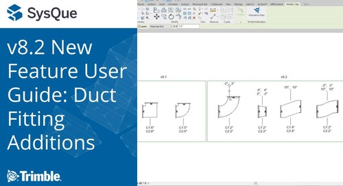 SysQue v8.2 New Feature User Guides: Duct Fitting Additions