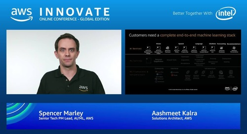 Build business outcomes with artificial intelligence and machine learning - AWS Innovate