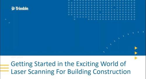 Webinar: Why Use 3D Laser Scanning for Building Construction