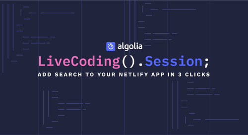 LiveCoding Session: Add search to your Netlify app in 3 clicks
