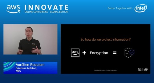Protecting information with encryption on AWS - AWS Innovate