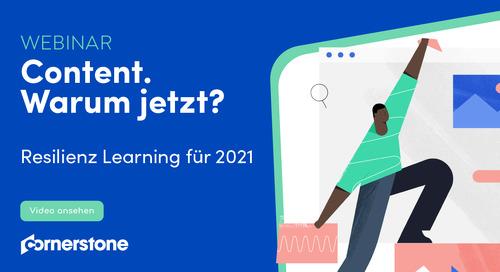 Content. Warum jetzt? Resilienz Learning für 2021