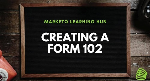 Creating a Form 102