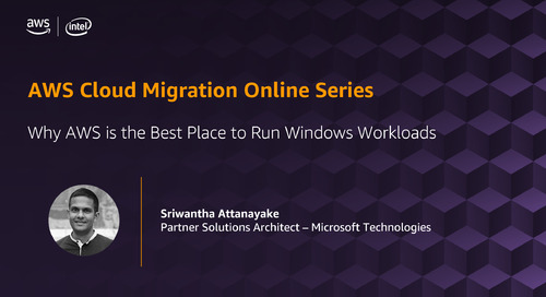 Migration Online Series: Why AWS is the Best Place to Run Windows Workloads