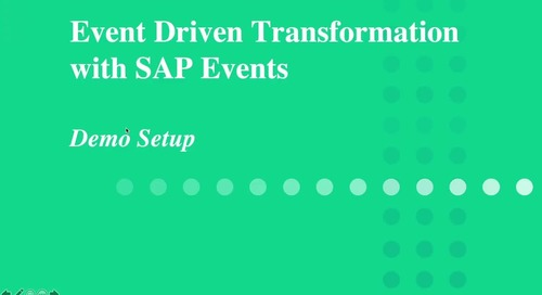 Event-Driven Transformation with SAP Events: Demo Setup