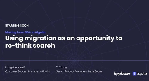 Algolia and LegalZoom: Using migration as an opportunity to re-think search