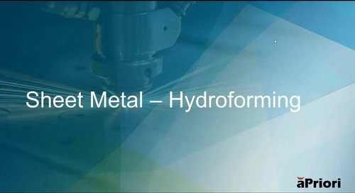 Estimating Aerospace Industry Component Costs in aPriori, Sheet Metal - Hydroforming