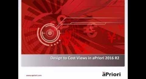 Using Design to Cost Views in aPriori 2016 R2