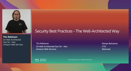 AWS Summit Online ASEAN 2020 | Security best practices: The Well-Architected way [Level 200]