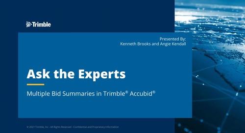 Ask the Expert - Creating Multiple Bid Summaries in Trimble® Accubid®