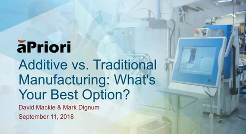 Additive vs. Traditional Manufacturing: What's Your Best Option?