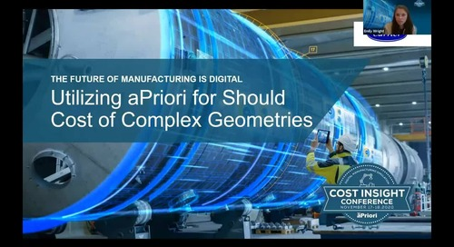 Customer Case Study: Utilizing aPriori for Should Cost of Complex Geometries | Cost Insight Conference 2020