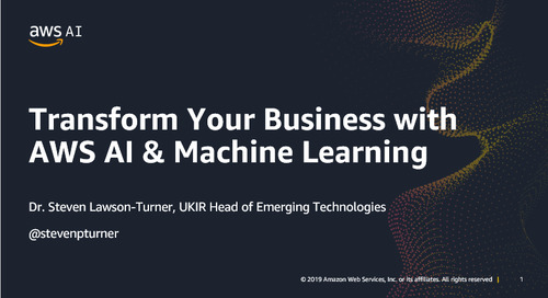 Transform your Business with AWS AI & Machine Learning - Recording