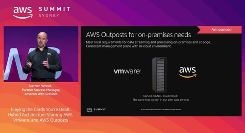 Playing the Cards You're Dealt: Hybrid Architecture Starring AWS, VMware, and AWS Outposts