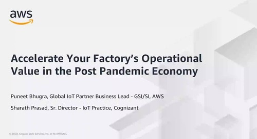Accelerate Your Factory's Operational Value in the Post Pandemic Economy_Cognizant