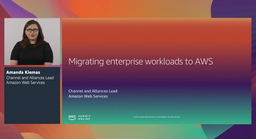 AWS Summit Online ASEAN 2020   Migrating enterprise workloads to AWS [Level 100]