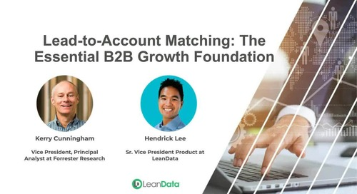 Lead-to-Account Matching: The Essential B2B Growth Foundation