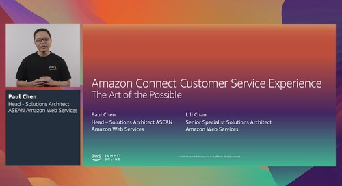 AWS Summit Online ASEAN 2020 | The art of the possible: Amazon Connect customer service [Level 300]