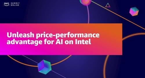 Unleash price-performance advantage for AI on Intel