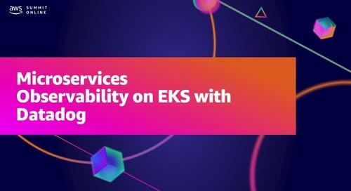 Microservices observability on Amazon EKS (Sponsored by Datadog)