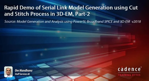 Rapid Demo of Serial Link Model Generation using Cut and Stitch Process in 3D-EM, Part-2