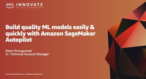 Build Quality ML Models Quickly & Easily with Amazon SageMaker Autopilot (Level 200)