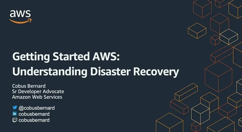 2020-07-15 AWS Webinar 24 - Getting Started with AWS - Understanding DR