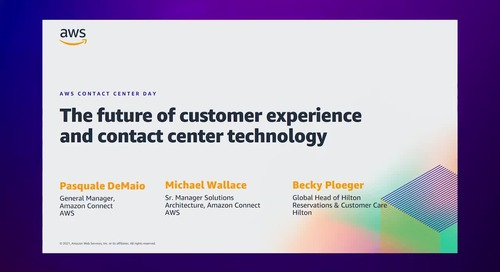Transform Your Contact Center Customer Experience with Amazon Connect