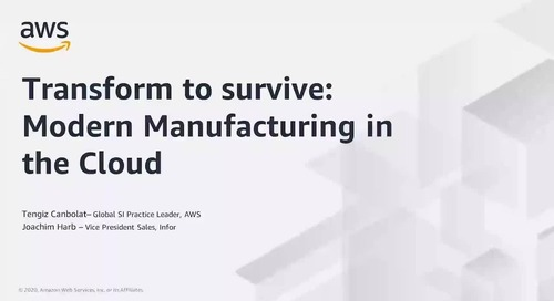 Transform to Survive_ Modern Manufacturing in the Cloud with Infor Fixed