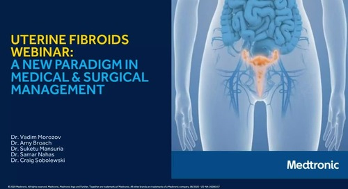 Uterine Fibroids: A New Paradigm in Medical and Surgical Management
