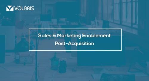 Sales & Marketing Enablement Post Acquisition