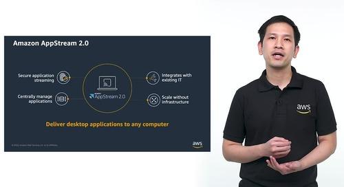 วิธีการเซ็ตอัพและการใช้งาน Amazon AppStream 2.0