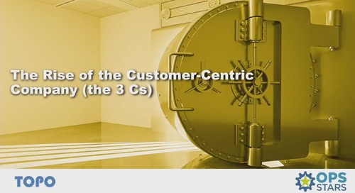The Rise of the Customer-Centric Company (The '3 Cs')