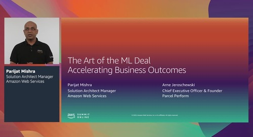 AWS Summit Online ASEAN 2020   The art of the ML deal: Accelerating business outcomes [Level 100]