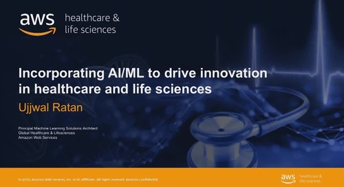 Incorporating AI/ML to drive innovation in healthcare and life sciences