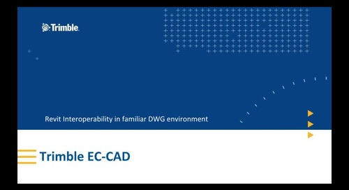 [Webinar Recording] Not Ready For Revit? Explore EC-CAD for your Detailing Requirements