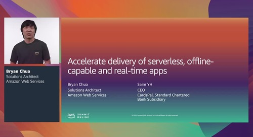 AWS Summit Online ASEAN 2020 | Accelerate delivery of serverless, feature-rich apps [Level 300]