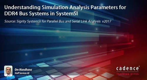 Understanding Simulation Analysis Parameters for DDR4 Bus Systems in SystemSI