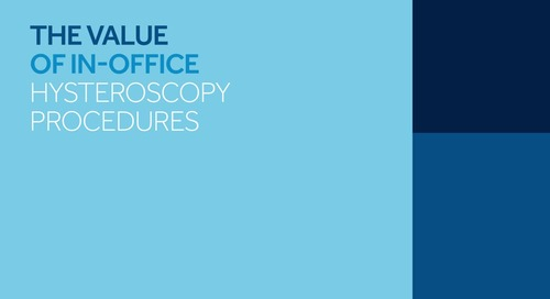 The Value of In-Office Hysteroscopy Procedures