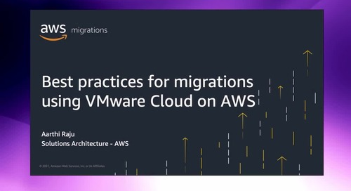 Best practices for migrations using VMware Cloud on AWS [Level 200]