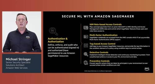 Accelerating machine learning innovation securely with Amazon SageMaker (Level 200)