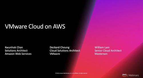 VMware Cloud on AWS Webinar with VMware & Masterson (Cantonese Webinar)