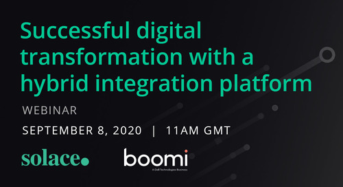 On Demand Webinar: Successful Digital Transformation with a Hybrid Integration Platform