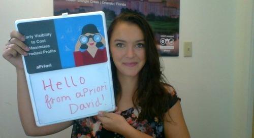 David, remember us?! aPriori follow up...