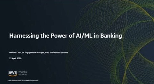 Harnessing the Power of AI/ML in Banking