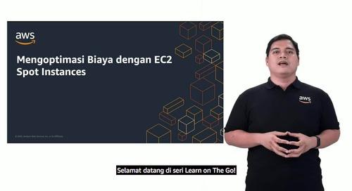 Mengoptimasi Biaya Dengan EC2 Spot Instances