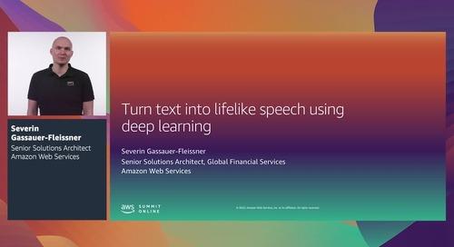 AWS Summit Online ASEAN 2020   Turn text into lifelike speech using deep learning [Level 200]