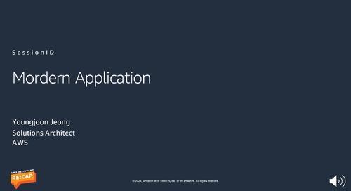 FY21Q1 Samsung reinvent reCap_Modern Application_정영준