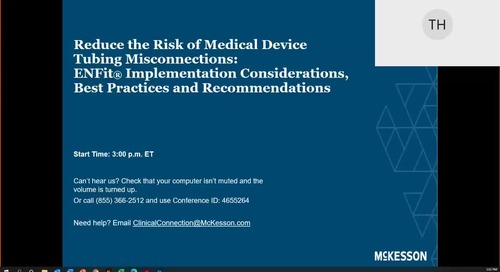 ENFit® & reducing the risk of medical device tubing misconnections