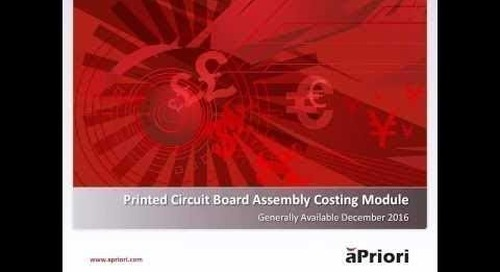 Introducing aPriori's Printed Circuit Board Assembly Costing Module